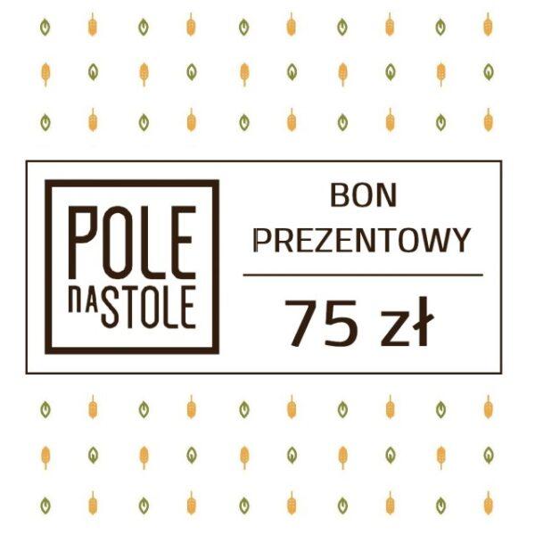 Bon Prezentowy 75 zł