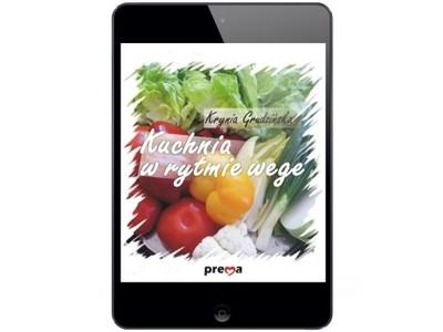 Kuchnia w rytmie wege - ebook